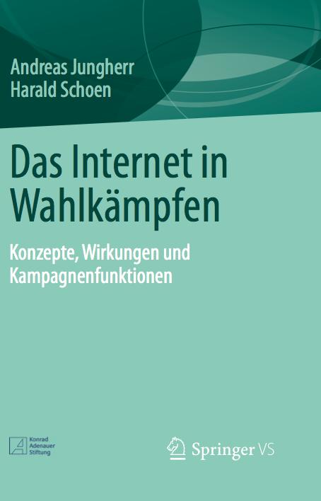 Jungherr, Schoen (2013) Das Internet in Wahlkämpfen - Cover